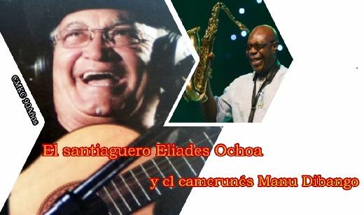 Eliades Ochoa y Manu Dibango