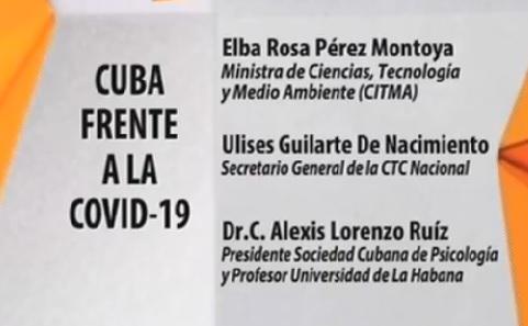 Mesa redonda informativa sobre la Cienia Cubana y el Movimiernto obrero nacional contra la covid-19.