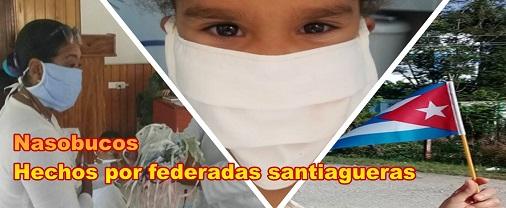 Nasobucos hechos por las federadas de la provincia Santiago de Cuba