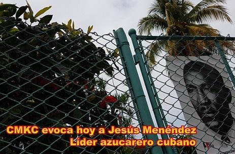 Trabajadores Azucareros en homenaje a Jesús Menéndez, líder del gremio