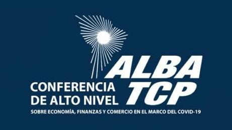 Conferencia de Alto Nivel del ALBA-TCP sobre Economía, Finanzas y Comercio frente a la COVID-19