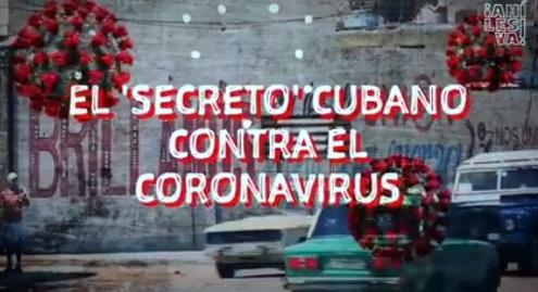 El éxito de Cuba en la lucha contra la Covid19 y algunos Medios no quieren ver