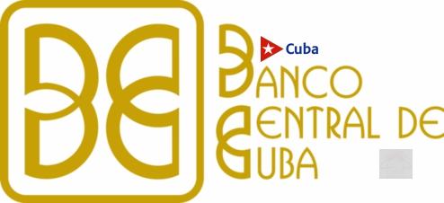 Banco Central de Cuba, por la fortaleza monetaria nacional