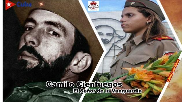 Camilo Cienfuegos, Señor de la vanguardia, Comandante Eterno.