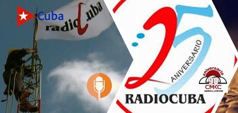 RadioCuba un cuarto de siglo en defensa de la señal de la verdad