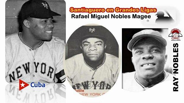 Santiaguero en las Grandes Ligas: Ray Nobles