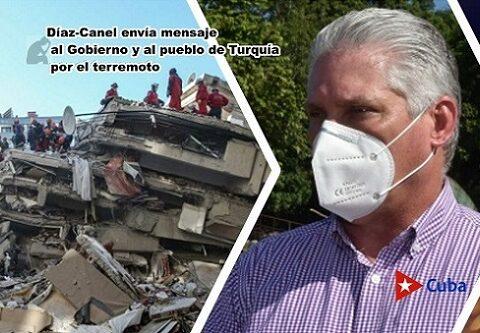 Díaz-Canel envía mensaje al Gobierno y al pueblo de Turquía por el terremoto