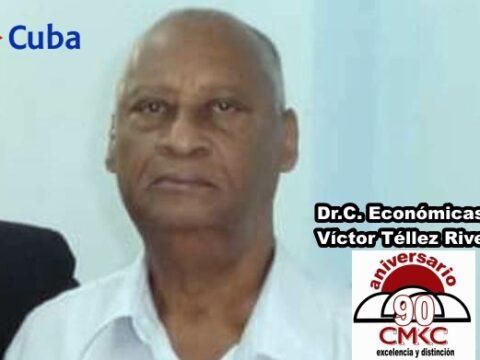 Dr.C. Económicas Víctor Téllez Rivera.
