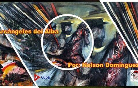 Arcángeles del Alba, de Nelson Domínguez. Cultura y Revolución