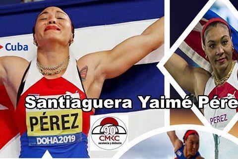 Atleta Santiaguera Yaimé Pérez líder en el lanzamiento del disco