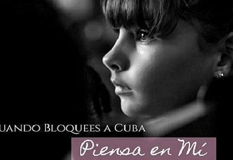 Cuando bloquees a Cuba, piensa en mí