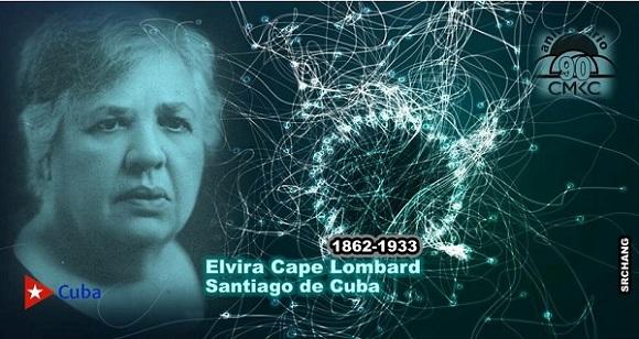 Elvira Cape Lombard, Patriota y benefactora santiaguera. Esposa del escritor y político Don Emilio Bacardí Moreau