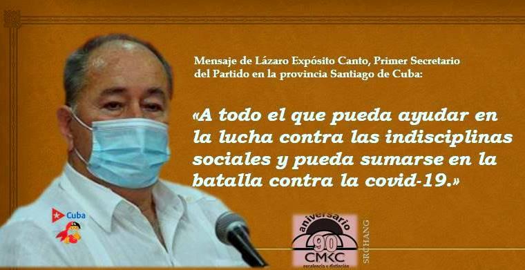 Mensaje de Lázaro Expósito Canto, Primer Secretario del Partido en la provincia Santiago de Cuba
