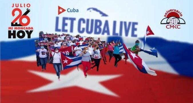 Let Cuba Live. Dejen Vivir a Cuba. Mi Moncada Hoy. No Al Bloqueo. Imagen web: Santiago Romero Chang