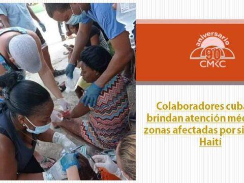 Colaboradores cubanos brindan atención médica en zonas afectadas por sismo en Haití