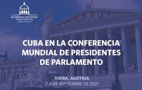 Cuba en la 5ta. Conferencia Mundial de Presidentes de Parlamentos