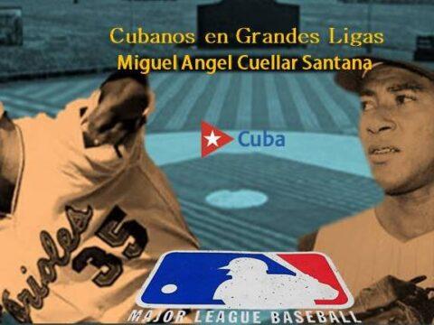 Cubanos en Grandes Ligas: Miguel Angel Cuellar Santana, Mike Santana